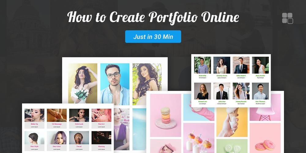 How to Create Portfolio Online (Under Just 30 Minutes)