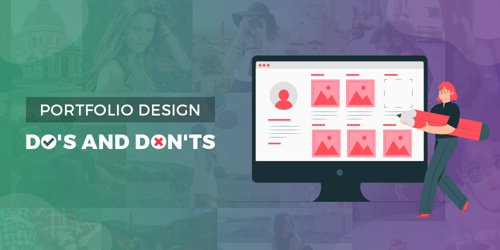 Portfolio Design Do's and Don'ts
