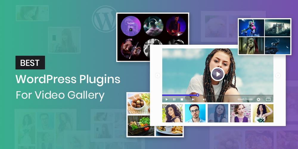 WordPress Plugins For Video Gallery