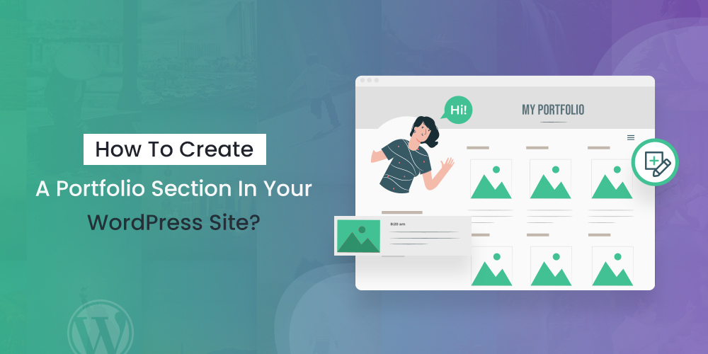 How To Create A Portfolio Section In Your WordPress Site?